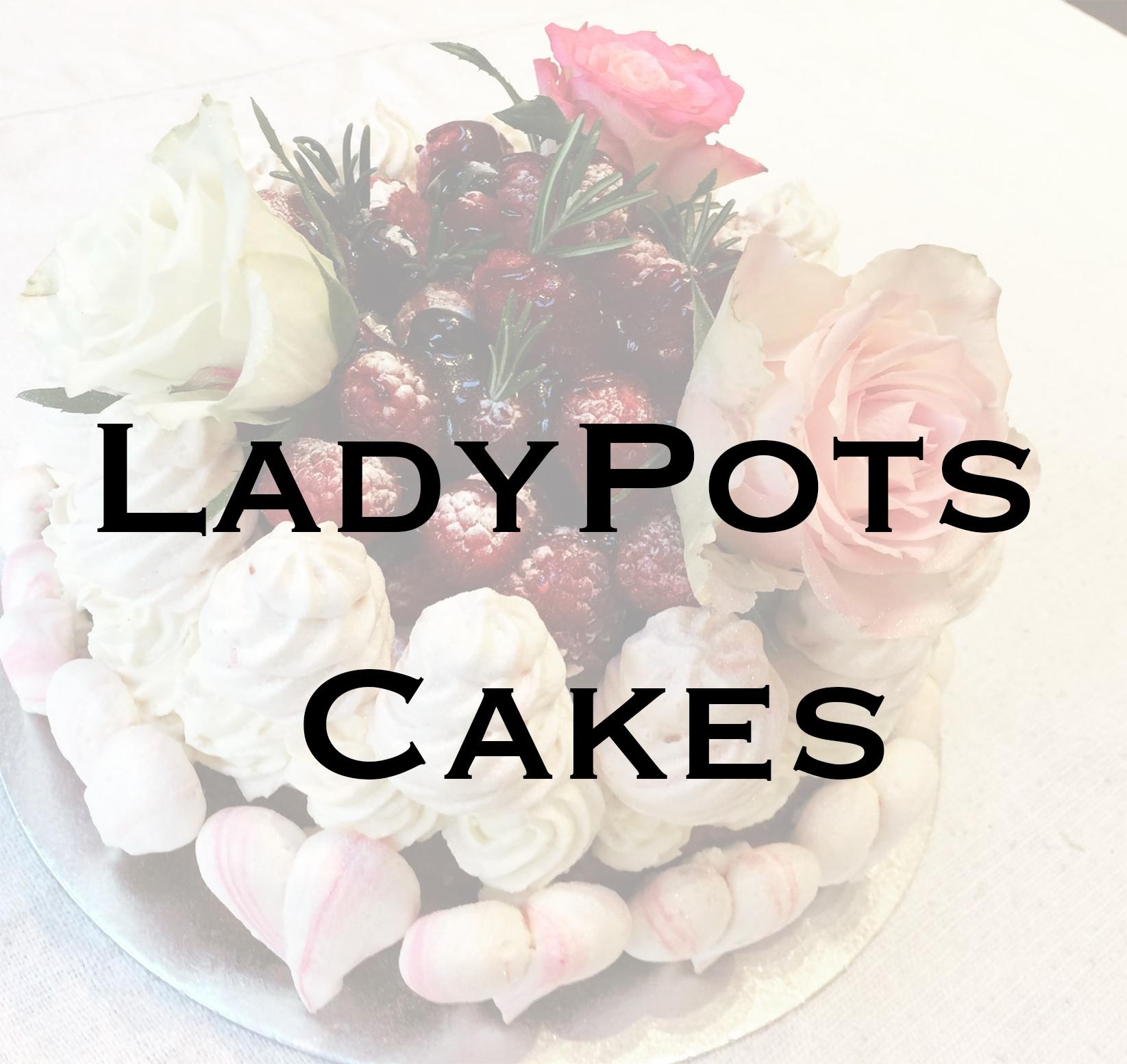 LadyPots Cakes
